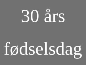 tale 30 års fødselsdag festsangetaler.dk
